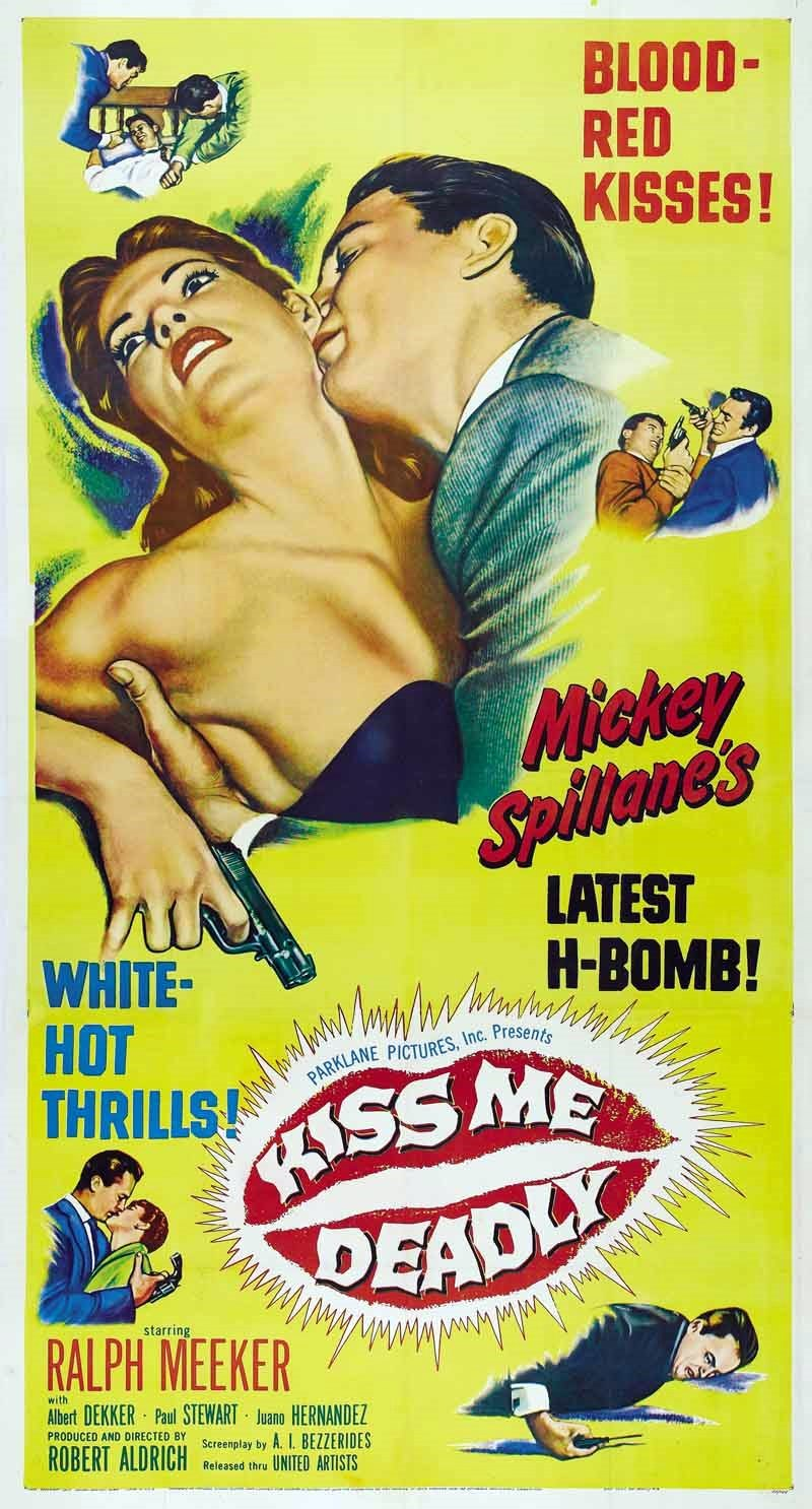 kiss me deadly and film noir Read movie and film review for kiss me deadly (1955) - robert aldrich on allmovie - widely considered the best (if loosest) film.